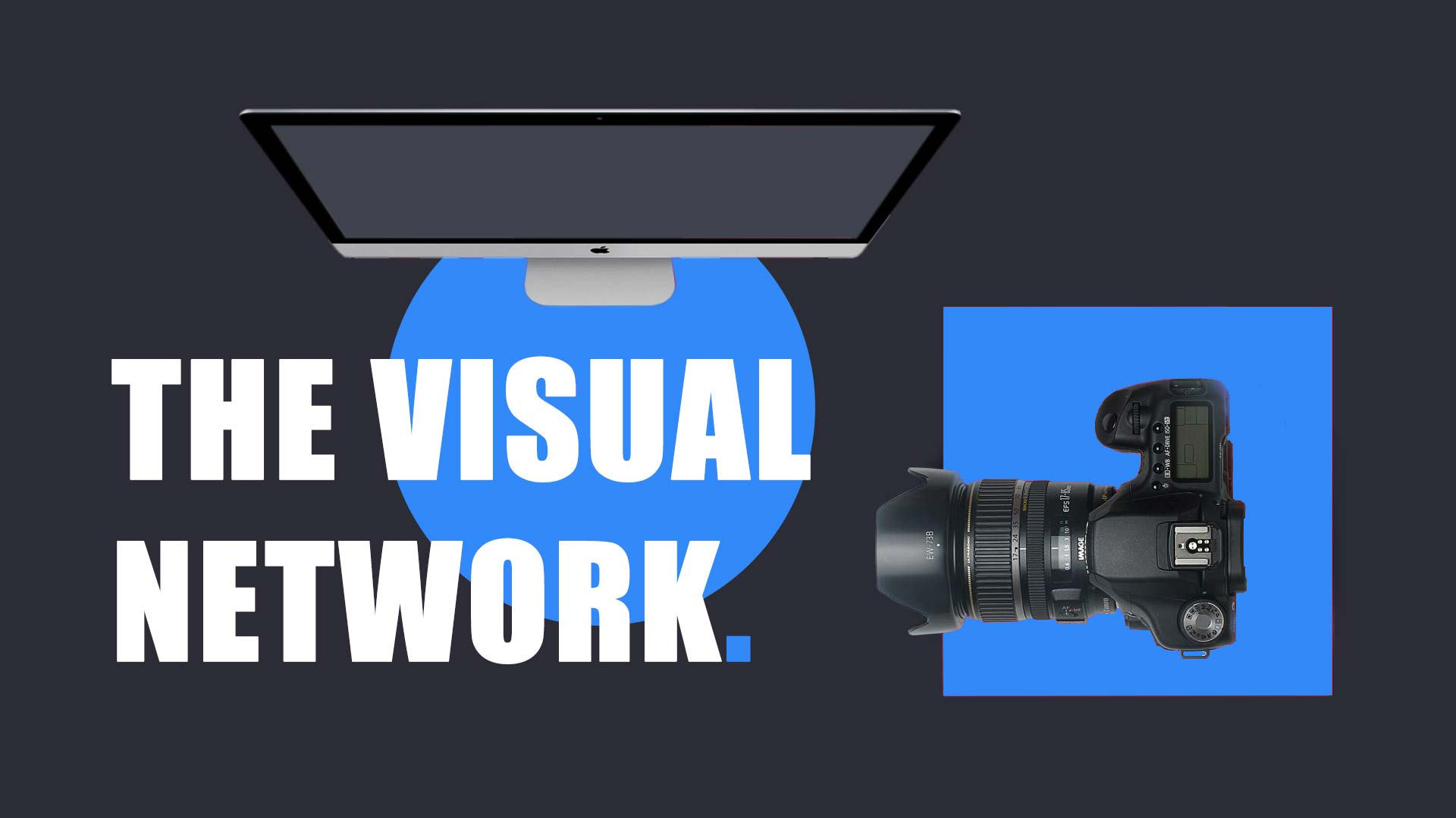 The Visual Network.